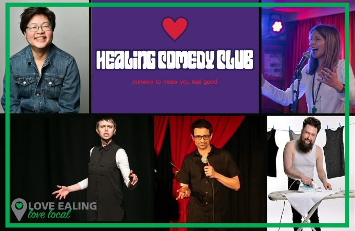 Mosaic of comedians from Healing Comedy Club, plus the name of the club and words saying Love Ealing Love Local